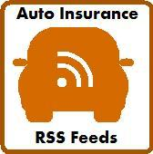 Auto Insurance RSS Feeds
